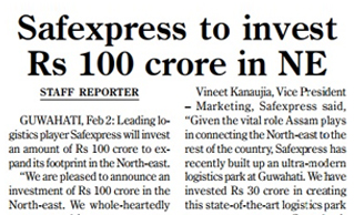 PRESS COVERAGE OF SAEXPRESS INVESTMENT OF RS.100 CRORE IN THE NORTH EAST