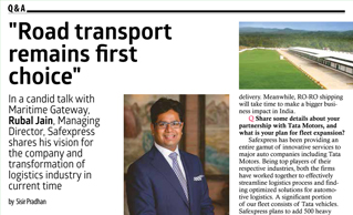 Maritime Gateway magazine featured Mr Rubal Jain, MD, Safexpress on the subject of recent transformations in the logistics industry